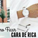 8 DICAS PARA DEIXAR SEU LOOK CARA DE RICA!