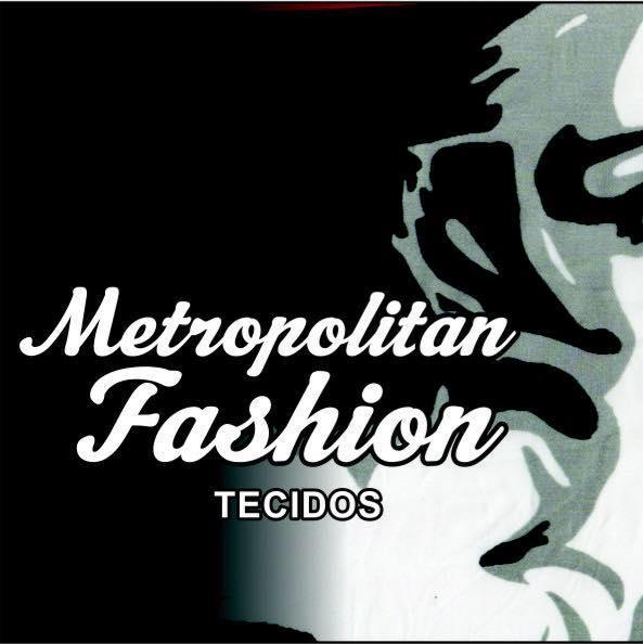 METROPOLITAN FASHION,LOJA ONLINE DE TECIDOS,ONDE COMPRAR TECIDOS PELA INTERNET,DAYSE COSTA